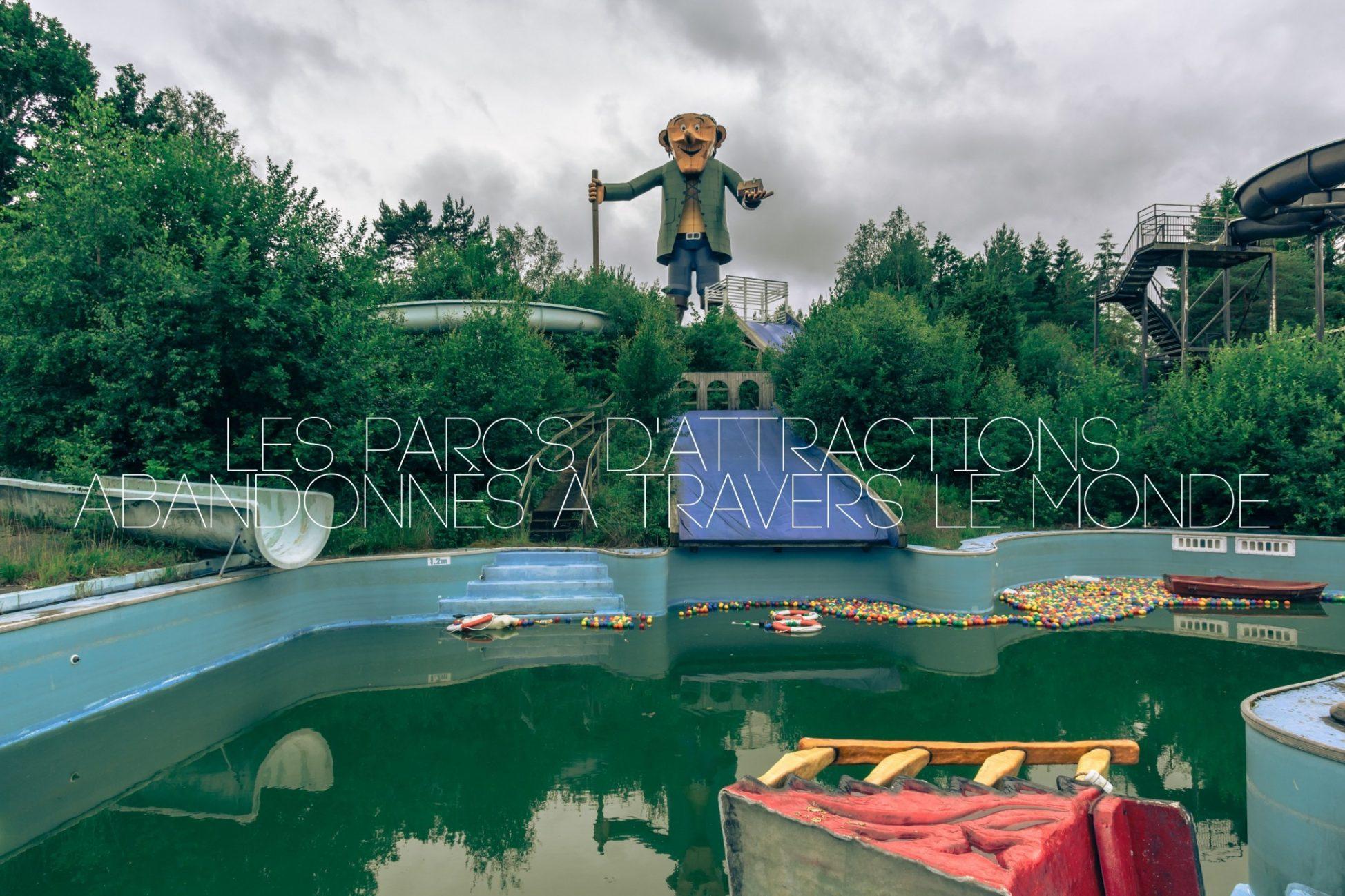 les-parcs-attractions-abandonnes-dans-le-monde