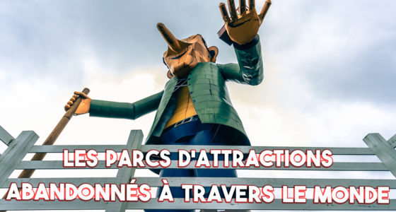 Les parcs d'attractions abandonnés à travers le monde