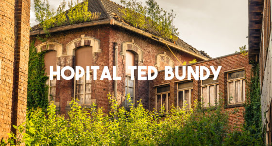 Hôpital Ted Bundy